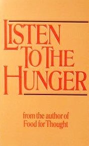 9780894864346: Listen to the hunger