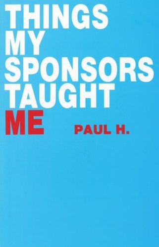 9780894864445: Things My Sponsor Taught Me
