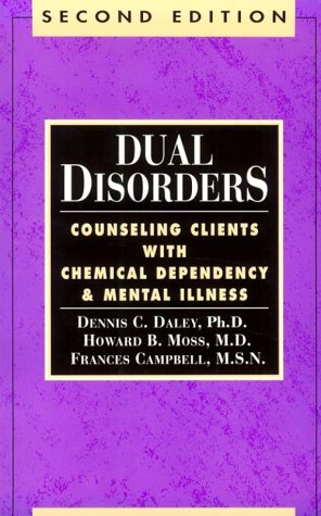 9780894864490: Dual Disorders: Counseling Clients With Chemical Dependency and Mental Illness