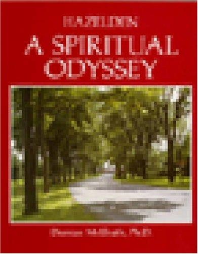 9780894864513: Hazelden: A Spiritual Odyssey
