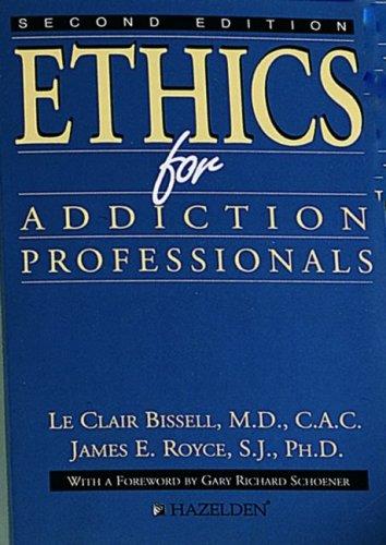 9780894864544: Ethics For Addiction Professionals