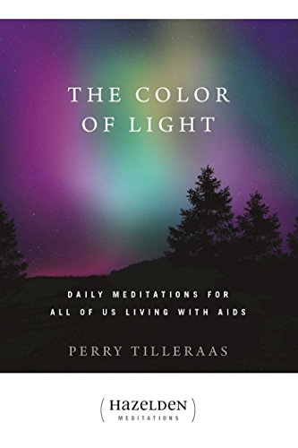 9780894865114: The Color of Light: Daily Meditations For All Of Us Living With Aids (Hazelden Meditation Series)