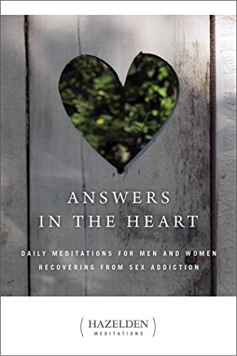 9780894865688: Answers in the Heart: Daily Meditations for Men and Women Recovering from Sex Addiction (Hazelden Meditation Series)