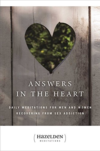 9780894865688: Answers In The Heart: Daily Meditations for Men and Women Recovering from Sex Addiction (Hazelden Meditations)