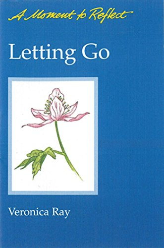 Letting Go Moments to Reflect: A Moment to Reflect (0894865692) by Veronica Ray