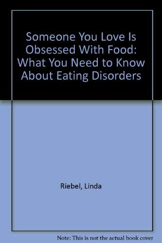 Someone You Love Is Obsessed with Food: Jane Kaplan; Linda