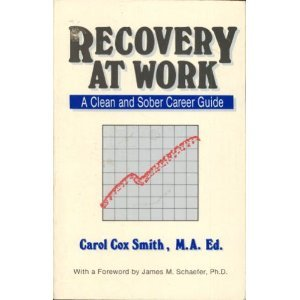 9780894866142: Recovery at work: A clean and sober career guide