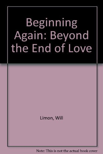 9780894867064: Beginning Again: Beyond the End of Love