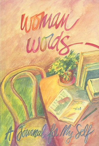 WomanWords - A Journal to My Self: Anonymous Anonymous