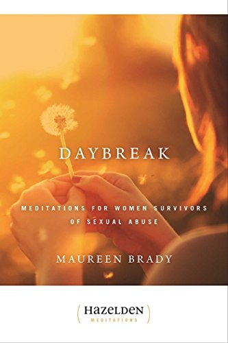 Daybreak: Meditations For Women Survivors Of Sexual Abuse (Hazelden Meditations): Brady, Maureen