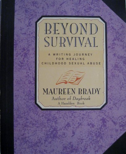 9780894868092: Beyond Survival: A Writing Journey for Healing Childhood Sexual Abuse