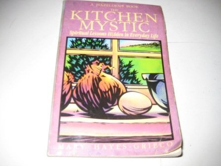 9780894868146: Kitchen Mystic: Spiritual Lessons Hidden in Everyday Life