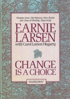 9780894868320: Change Is a Choice: Affirming the Good Things in Life