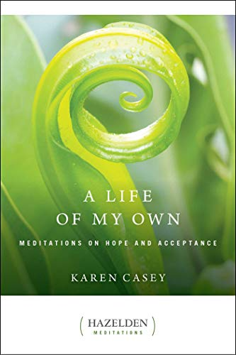 9780894868634: A Life of My Own: Meditations on Hope and Acceptance (Hazelden Meditations)