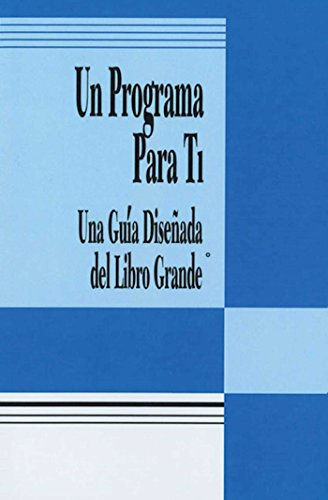 9780894868740: Spanish a Program for You Book: A Guide to the Big Book's Design for Living