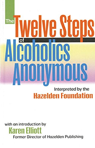 9780894869044: The Twelve Steps of Alcoholics Anonymous: Interpreted by the Hazelden Foundation