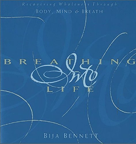 9780894869174: Breathing into Life: Recovering Wholeness Through Body, Mind, and Breath