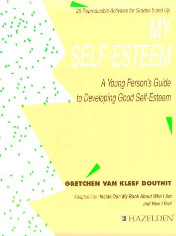 9780894869792: My Self-Esteem: A Young Person's Guide to Developing Self-Esteem