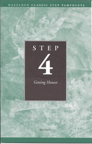 Step 4: Getting Honest (Hazelden Classic Step Pamphlets) (0894869876) by Hazelden Publishing