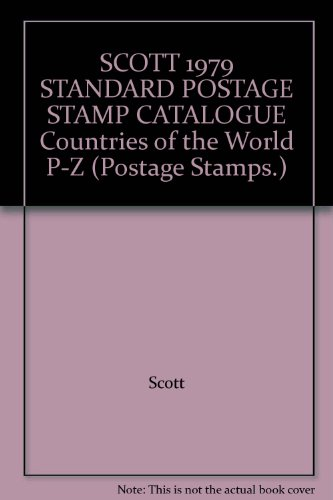 1979 STANDARD POSTAGE STAMP CATALOGUE Countries of the World P-Z: Scott