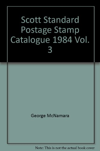 Scott Standard Postage Stamp Catalogue 1984, Vol. 3