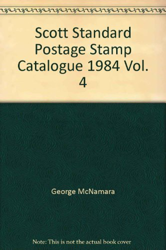 Scott 1984 Standard Postage Stamp Catalogue, Vol. 4: Countries of the World- P-Z