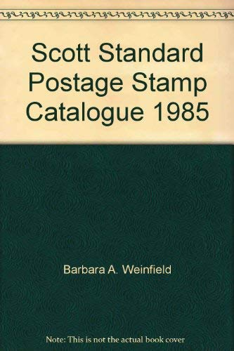 Scott Standard Postage Stamp Catalogue, 1985: Scott Publishing Co;