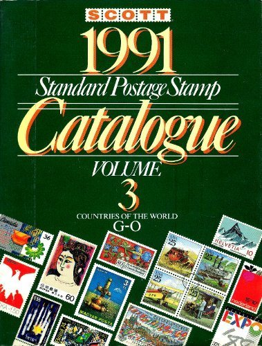 9780894871443: Scott Standard Postage Stamp Catalogue: Volume 3, Countries G-O (Scott Standard Postage Stamp Catalogue: Vol.3: Countries of the World G-I)