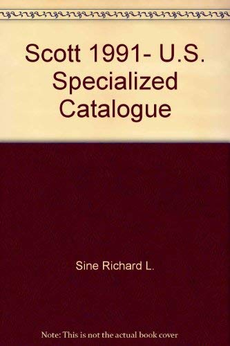 9780894871467: 1991 Specialized Catalog of Us Stamps