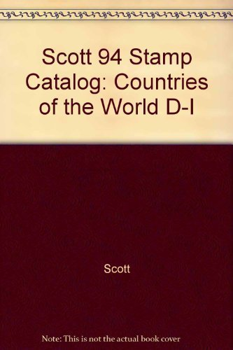 9780894871924: Scott 94 Stamp Catalog: Countries of the World D-I