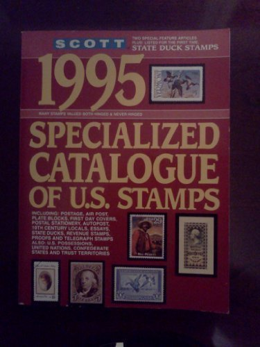 9780894872068: Scott 1995 Specialized Catalogue of United States Stamps