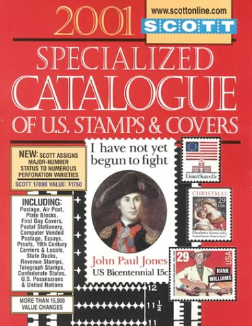 9780894872662: Scott Specialized Catalogue of United States Stamps & Covers 2001