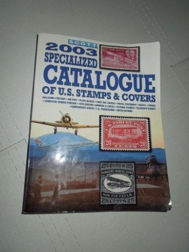 9780894872891: Scott Standard Postage Stamp Catalogue (Scott Standard Postage Stamp Catalogue: U.S. Specialized)