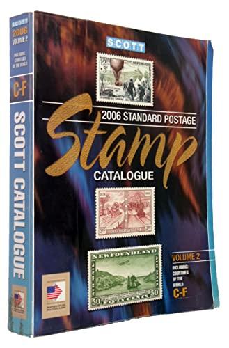 2006 Scott Standard Postage Stamp Catalogue, Vol. 2: Countries C-F (Scott Standard Postage Stamp ...
