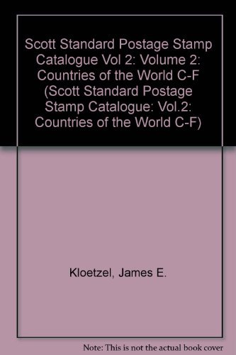 2006 Scott Standard Postage Stamp Catalogue, Vol.: Kloetzel, James E.
