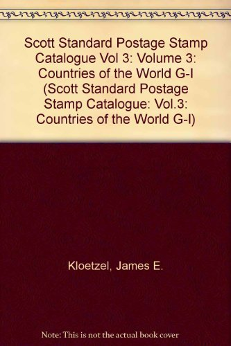 Scott 2006 Standard Postage Stamp Catalogue, Vol.: James E. Kloetzel