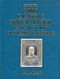 9780894873584: Scott 2006 Classic Specialized Catalogue: Stamps and Covers of the World Including U.s. 1840-1940