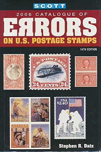 9780894873690: Scott 2006 Catalogue of Errors on U.S. Postage Stamps