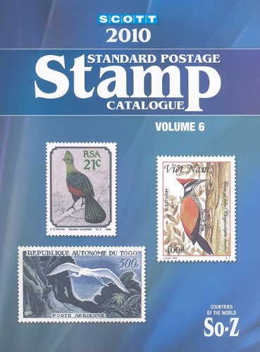 9780894874437: Scott 2010 Standard Postage Stamp Catalogue, Vol. 6: Countries of the World- So-Z
