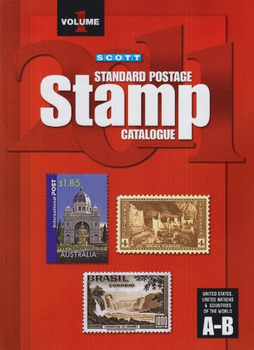 9780894874482: Scott 2011 Standard Postage Stamp Catalogue, Vol. 1: United States and Affiliated Territories, United Nations, Countries of the World- A-B