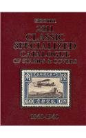 2011 Scott Classic Specialized Catalogue: Stamps and Covers of the World Including U.S. 1840-1940 (...
