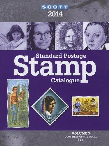 9780894874819: Scott Standard Postage Stamp Catalogue 2014: Countries of the World G-I (Scott Standard Postage Stamp Catalogue Vol 3 Countries G-I)