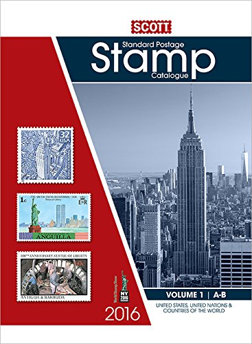 9780894874987: Scott Standard Postage Stamp Catalogue 2016: United States and Affiliated Territories United Nations: Countries of the World A-B