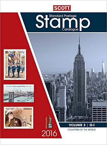 9780894875007: 2016 Scott Catalogue Volume 3 - (Countries G-I): Standard Postage Stamp Catalogue (Scott Standard Postage Stamp Catalogue Vol 3 Countries G-I)