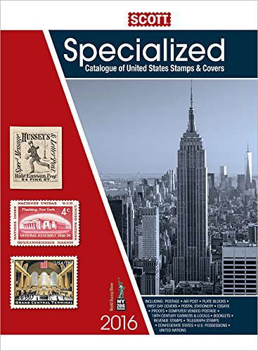 9780894875045: Scott Specialized Catalogue of United States Stamps & Covers 2016: Confederate States-Canal Zone-Danish West Indies-Guam-Hawaii-United Nations