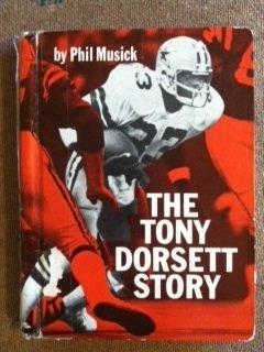 9780894900112: The Tony Dorsett story