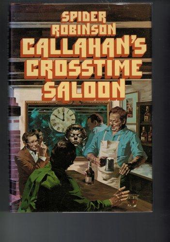 Callahan's Crosstime Saloon: Robinson, Spider