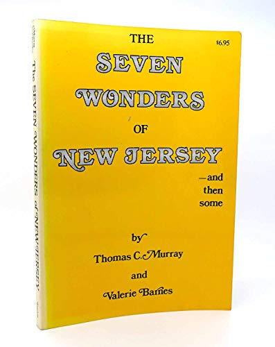 9780894900174: The Seven Wonders of New Jersey--And Then Some