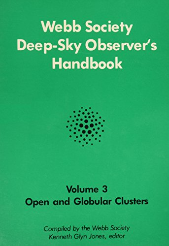 Webb Society Deep-Sky Observers Handbook Volumes 3,4,5,6: Jones, Jenneth Glyn