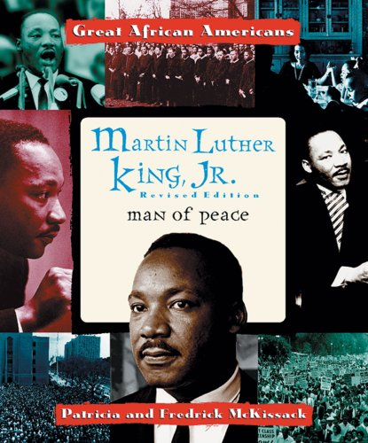 Martin Luther King, Jr: Man of Peace (Great African Americans Series): McKissack, Patricia, ...